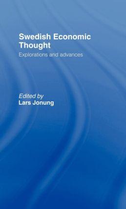 Swedish Economic Thought: Explorations and Advances (Hardback) book cover