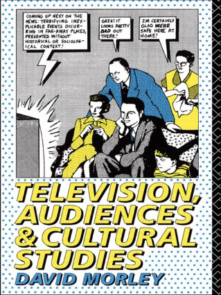 Television, Audiences and Cultural Studies (Paperback) book cover