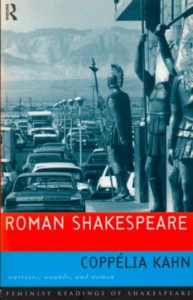 Roman Shakespeare: Warriors, Wounds and Women (Paperback) book cover