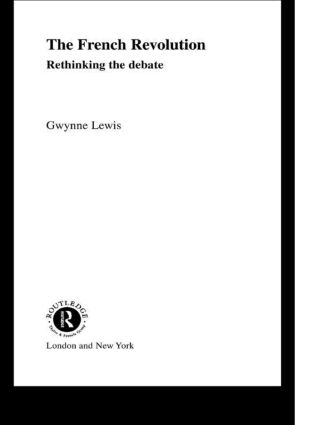 The French Revolution: Rethinking the Debate book cover