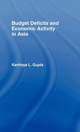 Budget Deficits and Economic Activity in Asia: 1st Edition (Hardback) book cover