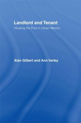 Landlord and Tenant: Housing the Poor in Urban Mexico (Hardback) book cover