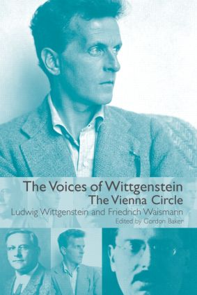 The Voices of Wittgenstein: The Vienna Circle (Hardback) book cover