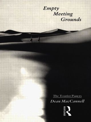 Empty Meeting Grounds: The Tourist Papers, 1st Edition (Paperback) book cover