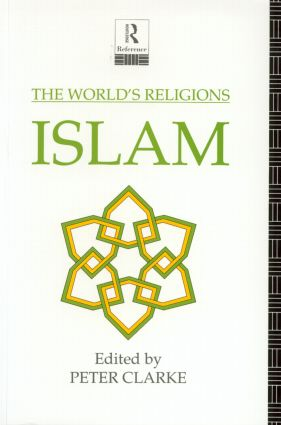 The World's Religions: Islam: 1st Edition (Paperback) book cover