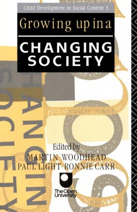 Growing Up in a Changing Society: 1st Edition (Paperback) book cover