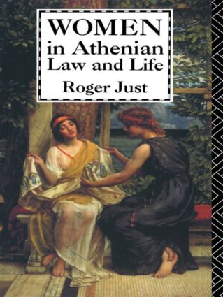 Women in Athenian Law and Life: 1st Edition (Paperback) book cover