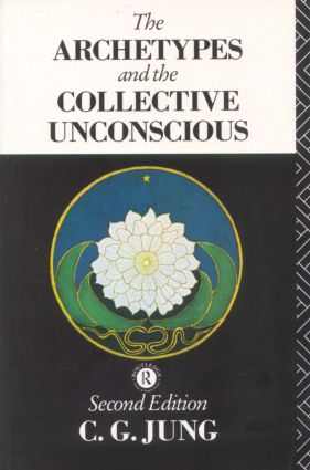 The Archetypes and the Collective Unconscious book cover