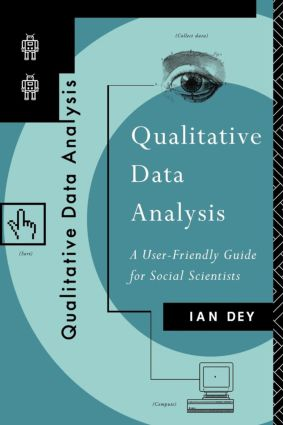 Qualitative Data Analysis: A User Friendly Guide for Social Scientists, 1st Edition (e-Book) book cover
