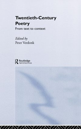 Twentieth-Century Poetry: From Text to Context (Paperback) book cover