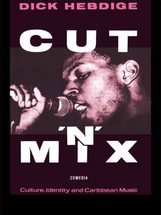 Cut `n' Mix: Culture, Identity and Caribbean Music (Paperback) book cover