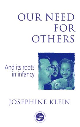 Our Needs for Others and Its Roots in Infancy (Paperback) book cover