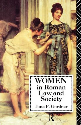 Women in Roman Law and Society: 1st Edition (Paperback) book cover