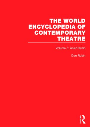 The World Encyclopedia of Contemporary Theatre: Volume 5: Asia/Pacific book cover