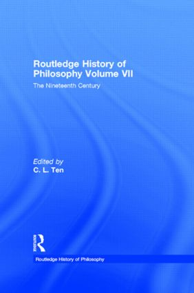 Routledge History of Philosophy Volume VII: The Nineteenth Century book cover