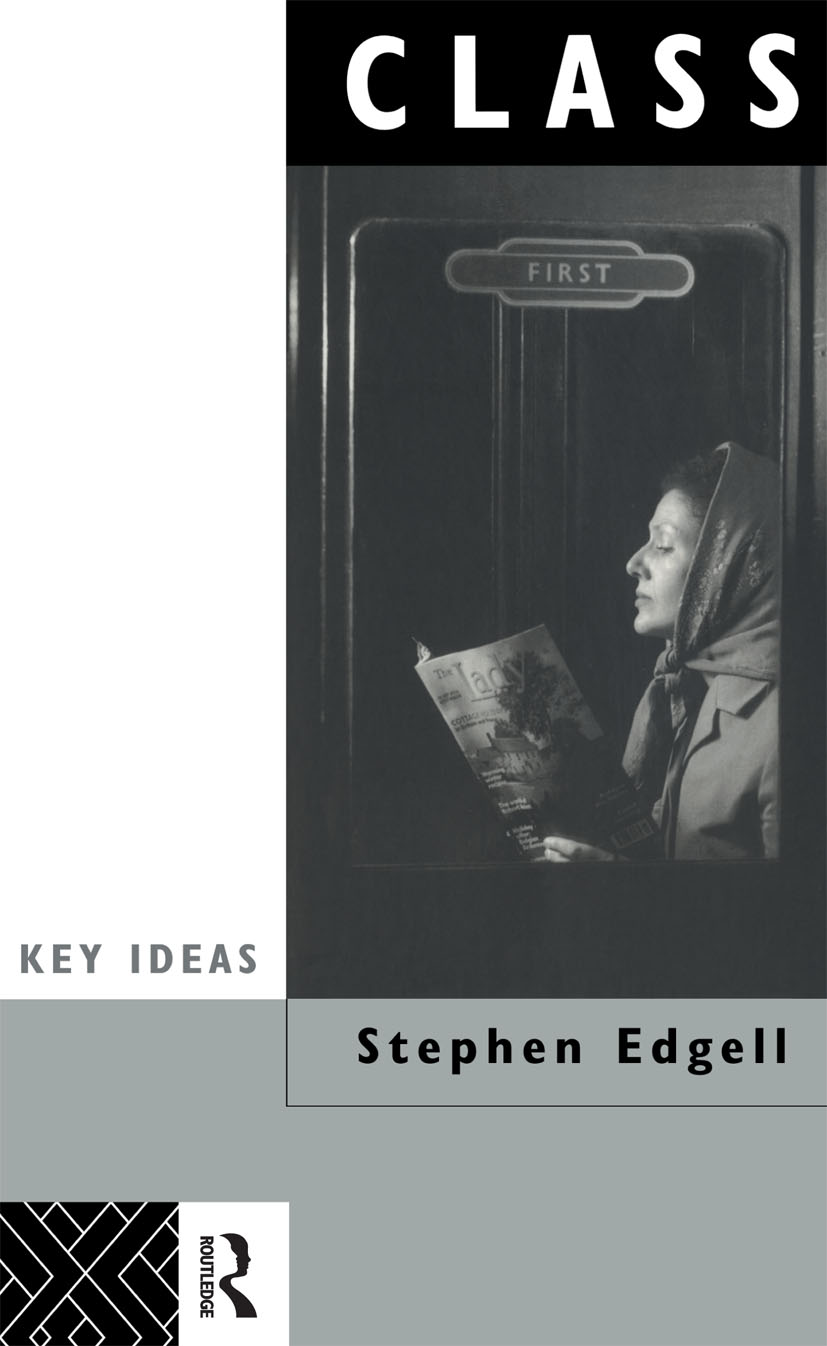 Class: Key Concept in Sociology book cover