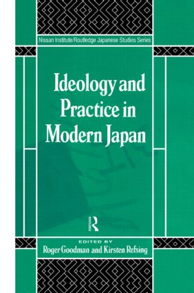 Ideology and Practice in Modern Japan (Hardback) book cover