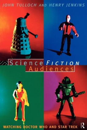 Science Fiction Audiences: Watching Star Trek and Doctor Who (Paperback) book cover