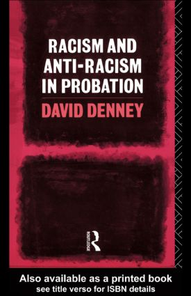 Racism and Anti-Racism in Probation