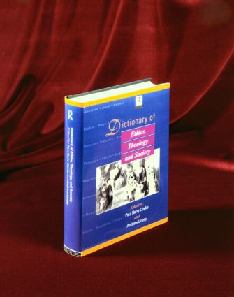 Dictionary of Ethics, Theology and Society: 1st Edition (Hardback) book cover
