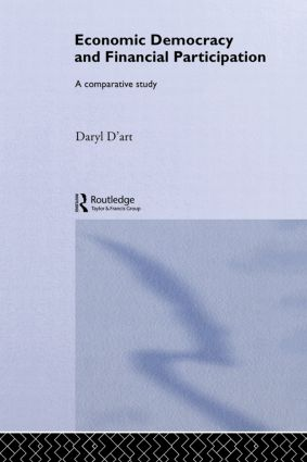 Economic Democracy and Financial Participation: A Comparative Study, 1st Edition (Hardback) book cover