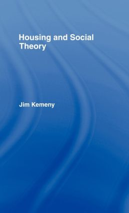 Housing and Social Theory (Hardback) book cover