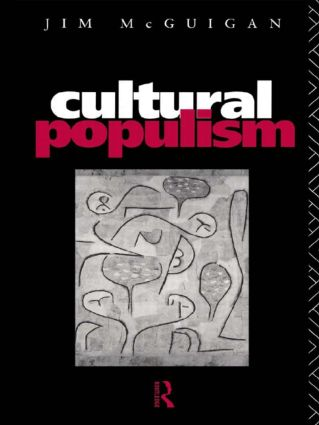 Cultural Populism: 1st Edition (Paperback) book cover