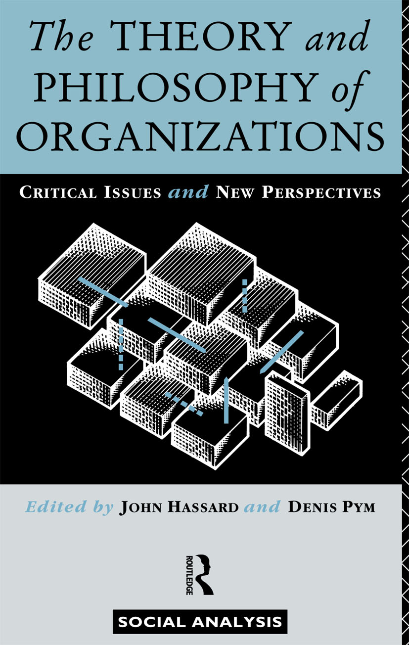 The Theory and Philosophy of Organizations: Critical Issues and New Perspectives (Paperback) book cover