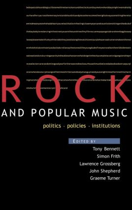 Rock and Popular Music: Politics, Policies, Institutions book cover