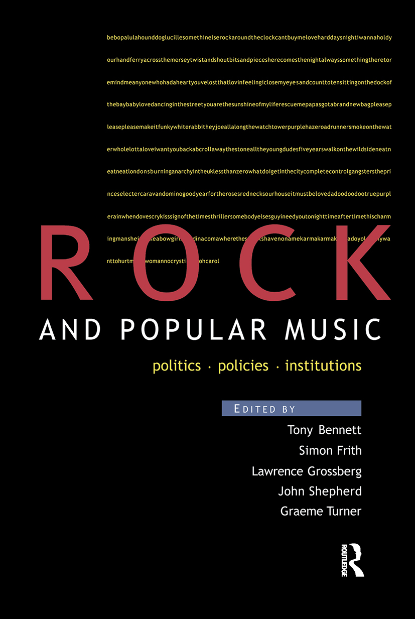 Rock and Popular Music: Politics, Policies, Institutions (Paperback) book cover