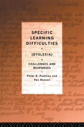 Specific Learning Difficulties (Dyslexia): Challenges and Responses, 1st Edition (Paperback) book cover
