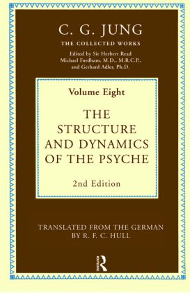 The Structure and Dynamics of the Psyche: 1st Edition (Hardback) book cover