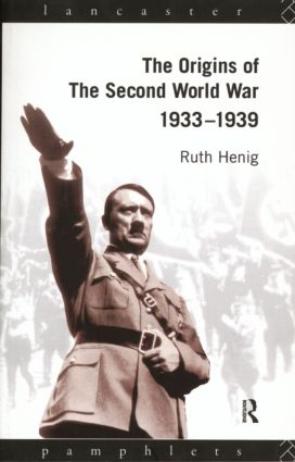 The Origins of the Second World War 1933-1939