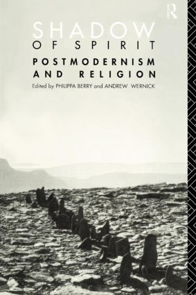 Shadow of Spirit: Postmodernism and Religion (Paperback) book cover
