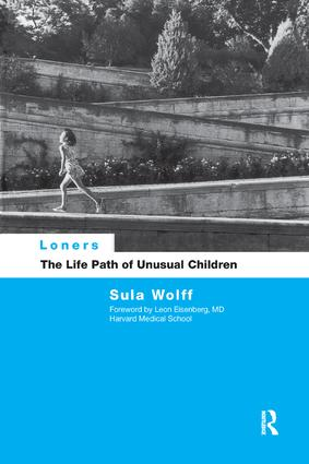 Loners: The Life Path of Unusual Children, 1st Edition (Paperback) book cover