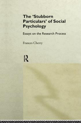 Stubborn Particulars of Social Psychology: Essays on the Research Process, 1st Edition (Hardback) book cover