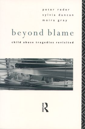 Beyond Blame: Child Abuse Tragedies Revisited, 1st Edition (Paperback) book cover