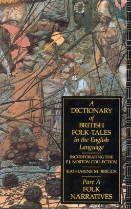 A Dictionary of British Folk-Tales in the English Language: Folk Narratives (Paperback) book cover