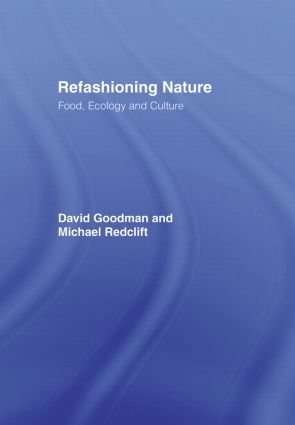 Refashioning Nature: Food, Ecology and Culture (Hardback) book cover