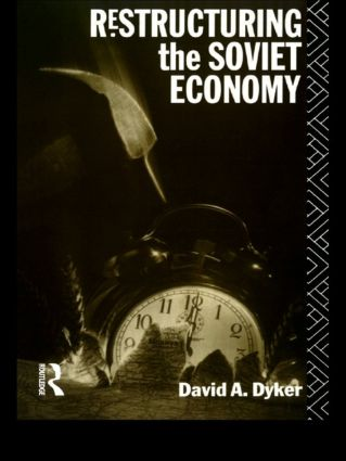 Restructuring the Soviet Economy: 1st Edition (Paperback) book cover