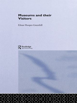 Museums and Their Visitors book cover