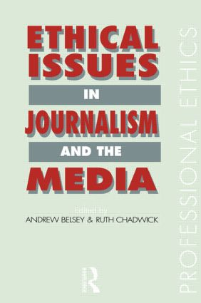 Ethical Issues in Journalism and the Media book cover