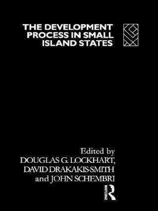 The Development Process in Small Island States: 1st Edition (Hardback) book cover