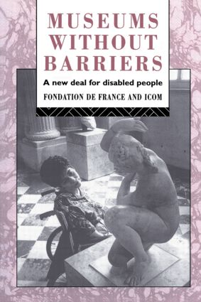 Museums Without Barriers: A New Deal For the Disabled book cover