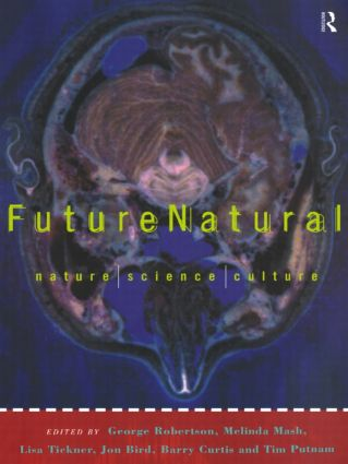 Futurenatural: Nature, Science, Culture book cover