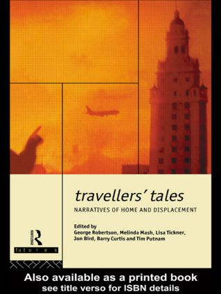 Travellers' Tales: Narratives of Home and Displacement (Paperback) book cover