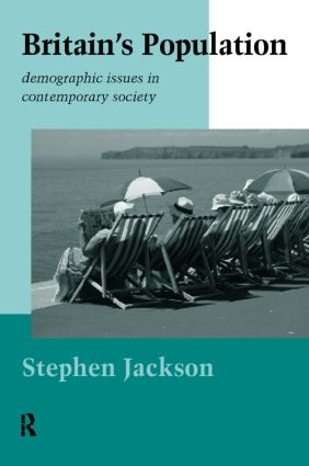 Britain's Population: Demographic Issues in Contemporary Society, 1st Edition (Paperback) book cover