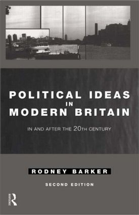 Political Ideas in Modern Britain
