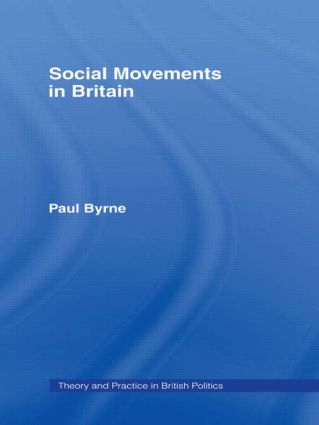 Social Movements in Britain: 1st Edition (Paperback) book cover