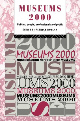 Museums 2000: Politics, People, Professionals and Profit book cover
